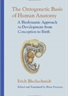 The Ontogenetic Basis of Human Anatomy
