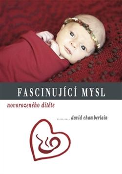 Fascinující mysl novorozeného dítěte
