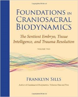 Foundations in Craniosacral Biodynamics Vol.2